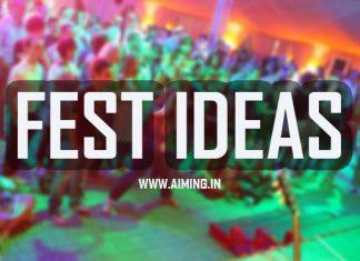 COLLEGE FEST IDEAS
